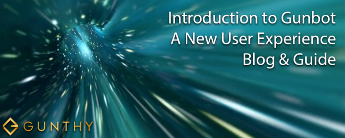 Introduction to Gunbot A New User Experience Blog & Guide
